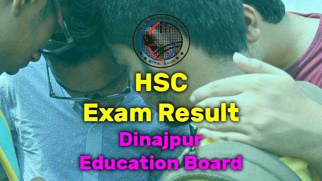 Photo of Dinajpur Education Board HSC Exam Result 2020
